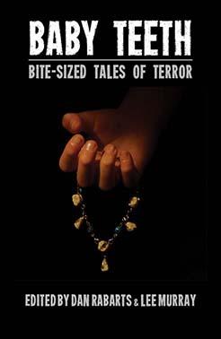 Baby Teeth - Bit-sized Tales of Terror